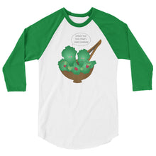Toss Each Other's Salad 3/4 sleeve raglan shirt