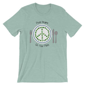 Peas Begins on Your Plate Short-Sleeve Unisex T-Shirt