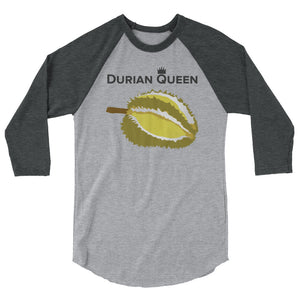Durian Queen 3/4 sleeve raglan shirt
