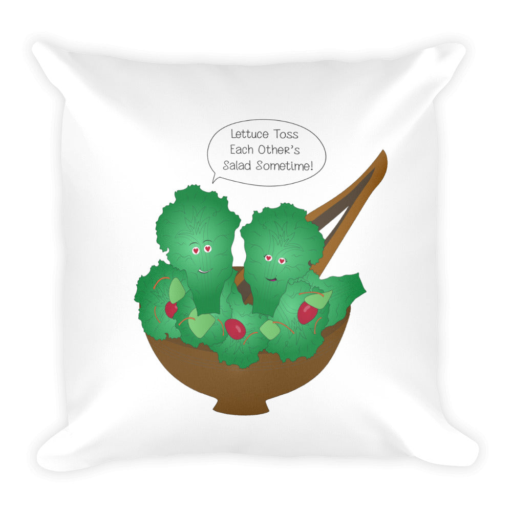 Toss Each Other's Salad Square Pillow