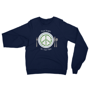 Peas Begins on Your Plate Unisex California Fleece Raglan Sweatshirt