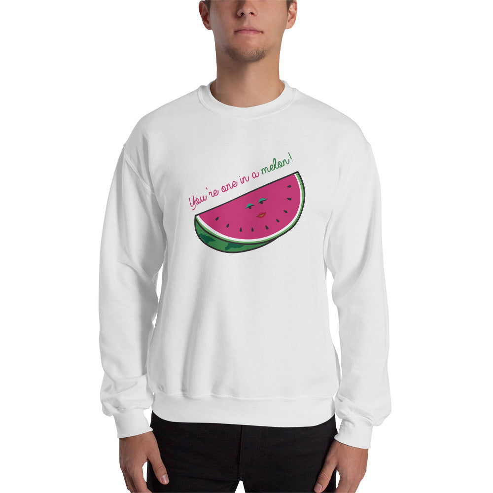 One in a Melon Sweatshirt