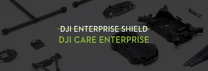 DJI Enterprise Shield renames to DJI Care Enterprise – Drone Service Plan