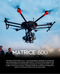 DJI's All New Heavy Lift Drone - Matrice 600 Unveiled!