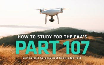 How to study for the FAA's Part 107 Exam?