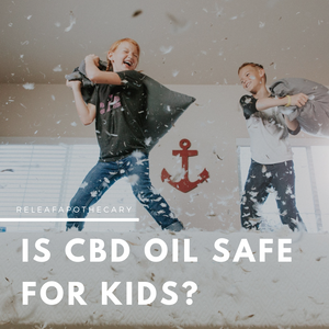 is cbd oil safe for kids to consume