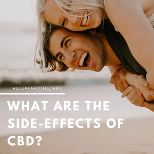 WHAT ARE THE SIDE-EFFECTS OF CBD?