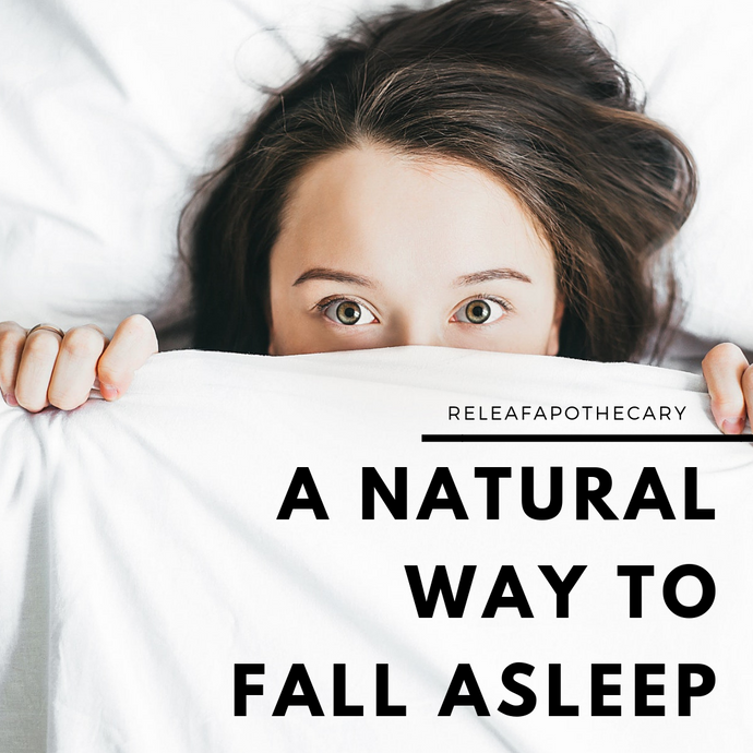 A NATURAL WAY TO FALL ASLEEP