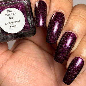 "Shleee Polish ""Stay Close to Me"" *PRE-ORDER*"