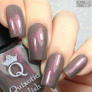 "Quixotic Polish ""It Rubbed Off From Friction"" *PRE-ORDER*"