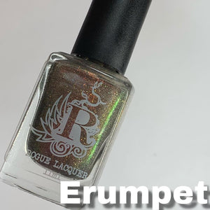 "Rogue Lacquer ""Erumpet"" *CAPPED PRE-ORDER*"