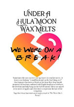 "Under A Hula Moon ""We Were On A Break""  *PRE-ORDER*"