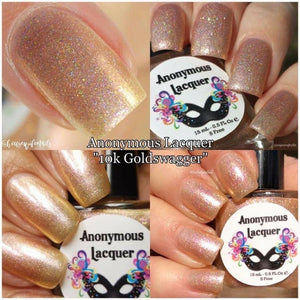 "Anonymous Lacquer ""10k Goldswagger"""