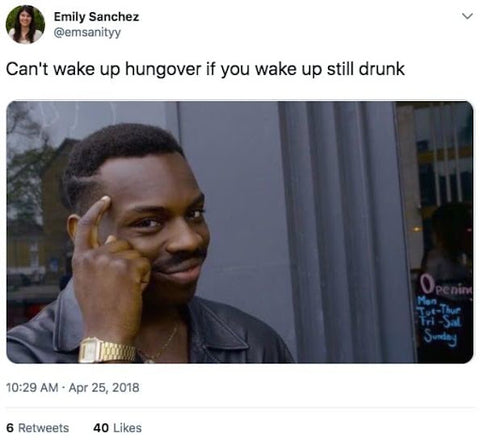 roll safe thinking hangover meme