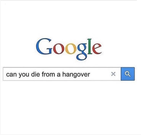 can you die from a hangover google search