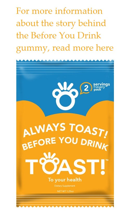 For more information about our Before You Drink gummies, click here