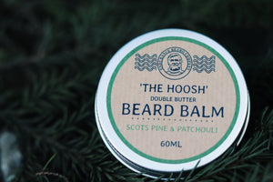 The Hoosh Beard Balm: Scots Pine and Patchouli