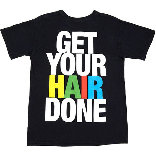 Hairstylist/ Get Your Hair Done Shirt