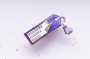 Readers Gonna Read Bookmark Pin