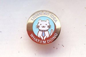 I Have No Idea What I'm Doing Office Cat Enamel Pin