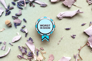 Worst in Show Ribbon Enamel Pin