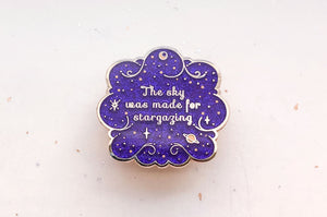 The Sky Was Made for Stargazing Enamel Pin