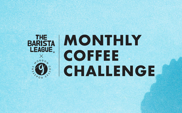 Monthly Coffee Challenge (early bird) - Morgon Coffee Roasters