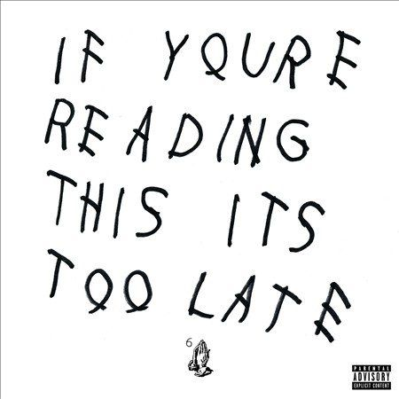 Drake - IF YOU'RE READIN(EX)