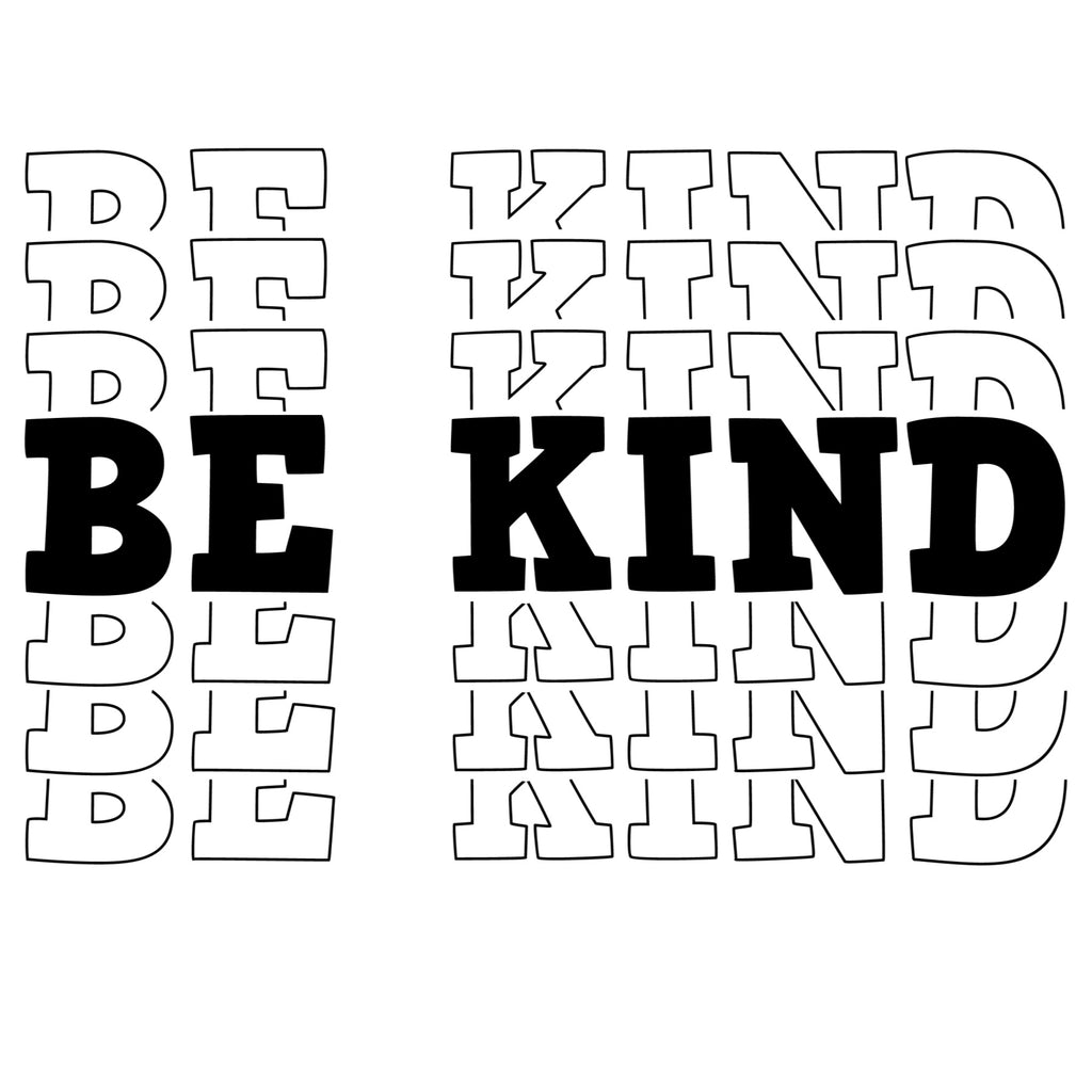 Be Kind Layered