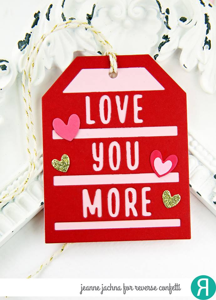 Love You More Tag Layer Confetti Cuts