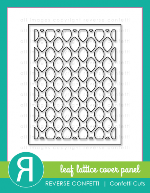 Leaf Lattice Cover Panel Confetti Cuts