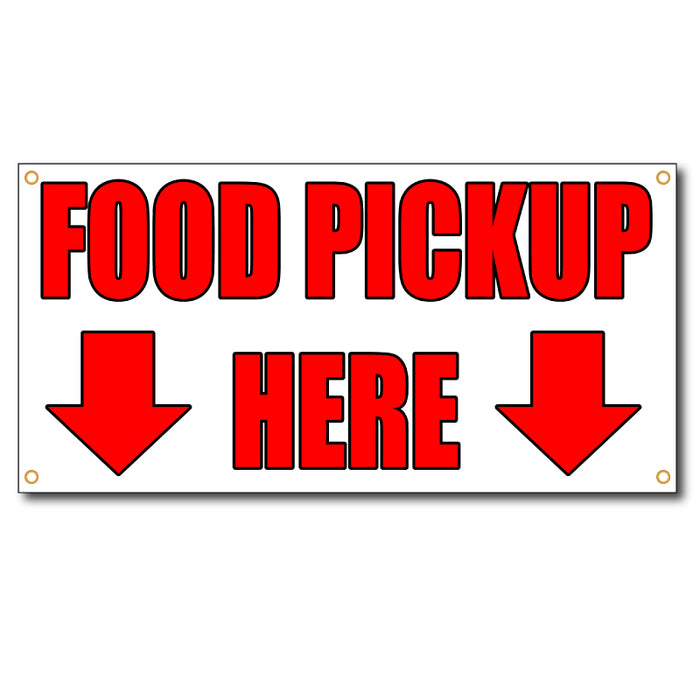 Food Pickup Here Arrow Down - 13oz Vinyl Banner