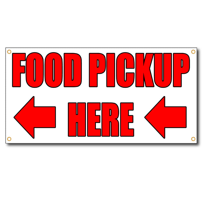 Food Pickup Here Arrow Left - 13oz Vinyl Banner - Milweb1