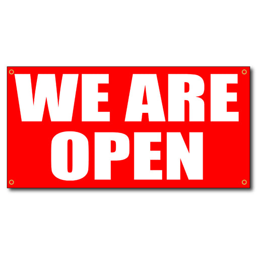 We Are Open Horizontal - 13oz Vinyl Banner - Milweb1