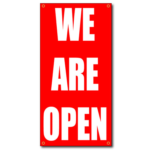 We Are Open Vertical - 13oz Vinyl Banner - Milweb1