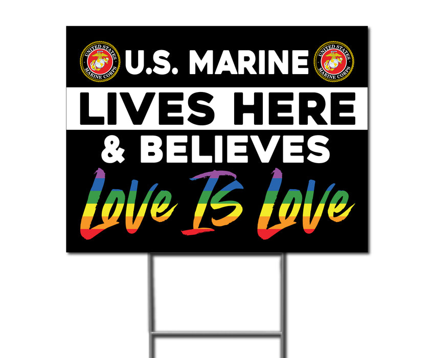 U.S. Marine Lives Here & Believes Love Is Love - Double Sided Yard Sign with Stakes Sign - Milweb1