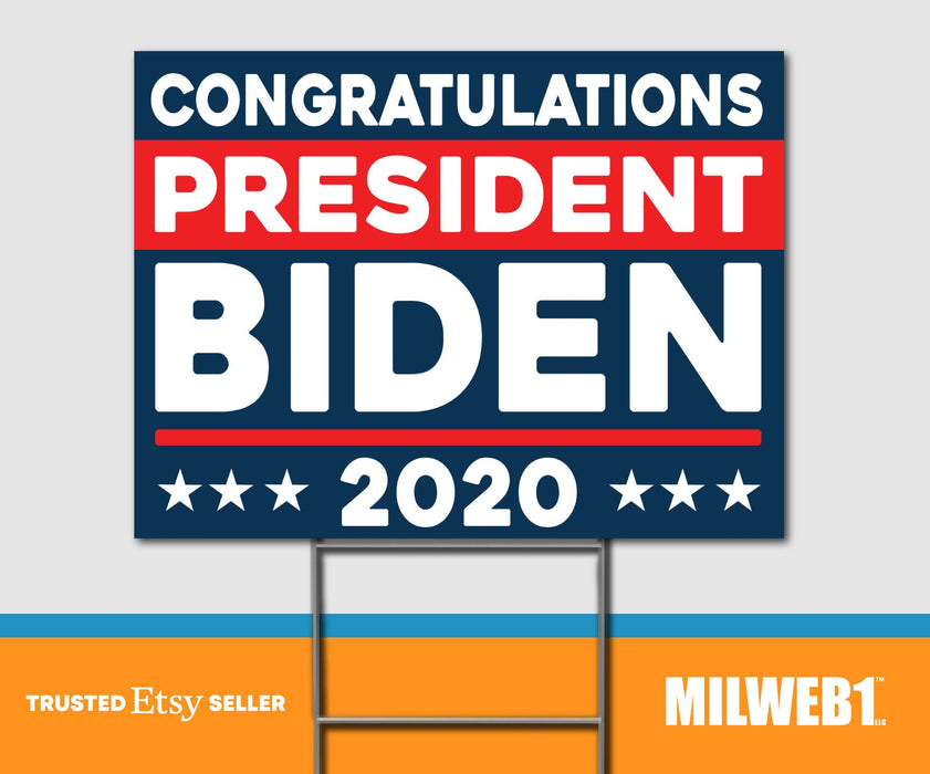 Congratulations Joe Biden President 2020 - Double Sided Yard Sign with Stakes Sign - Milweb1