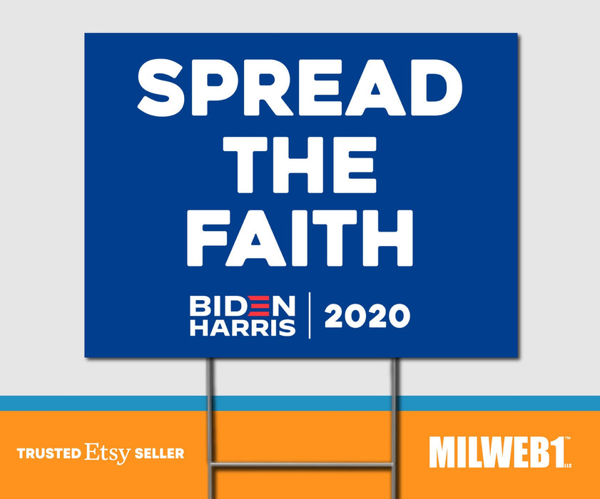 Spread The Faith Joe Biden President 2020 - Double Sided Yard Sign with Stakes Sign - Milweb1