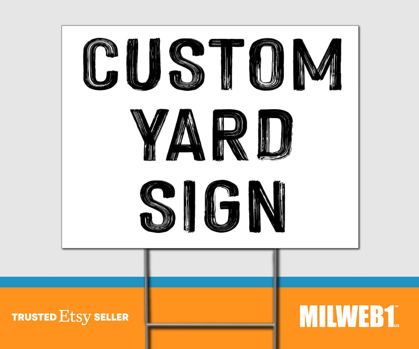 Custom Yard Sign - Double Sided Yard Sign with Stakes Sign - Milweb1