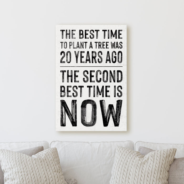 The Best Time To Plant A Tree 20 Years Ago | Sign Work Office Inspiration Wall Decor Canvas Print