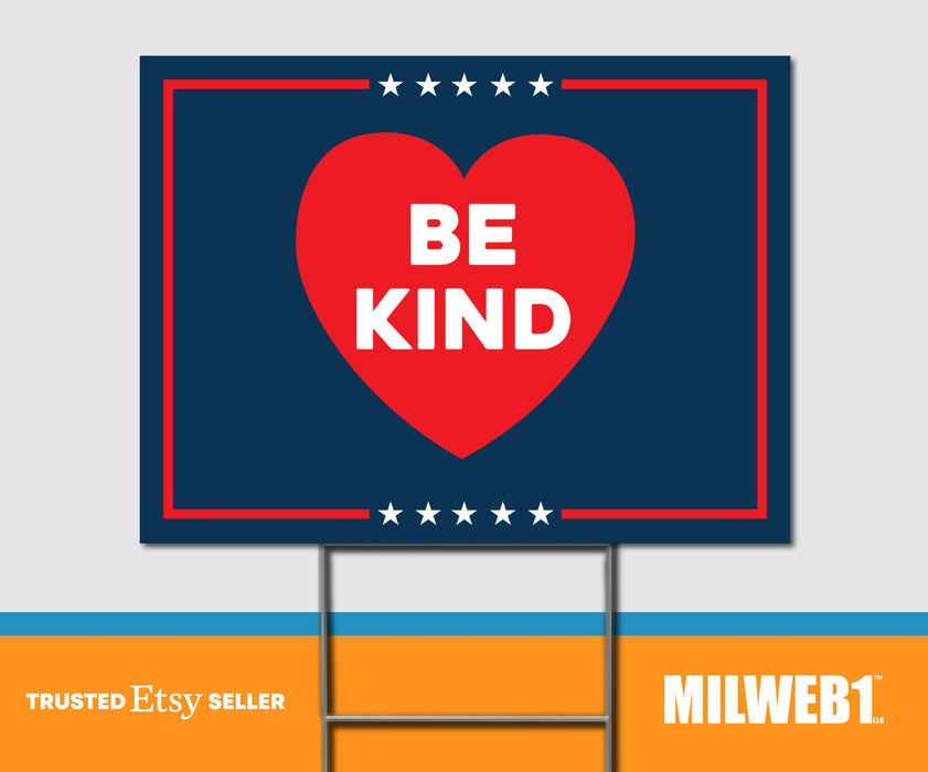 Be Kind - Double Sided Yard Sign with Stakes Sign - Milweb1