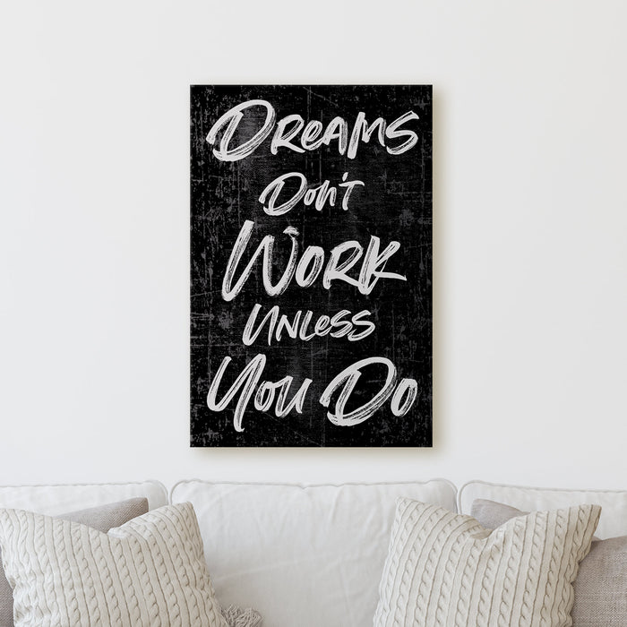 Dreams Dont Work Unless You Do | Sign Motivational Empowering Work Colorful Fun Happy Positive Home Office Wall Decor Canvas Print