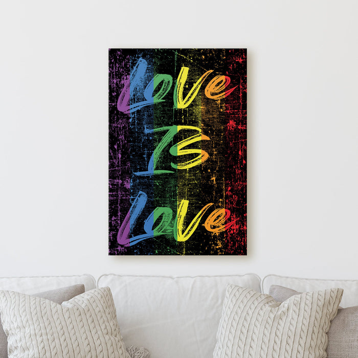 Love is Love | LGBTQ Pride Rainbow Gay Sign Motivational Empowering Work Colorful Fun Happy Positive Home Office Wall Decor Canvas Print - Milweb1