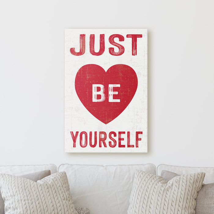 Just Be Yourself - Heart | Sign Work Office Home Sheshed Inspiration Wall Decor Canvas Print