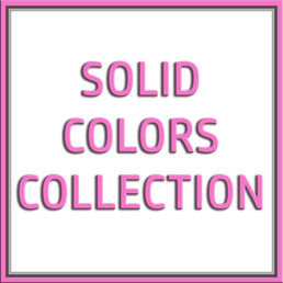 SOLID COLORS COLLECTION