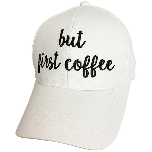 BA-2017 C.C But First Coffee White Cap