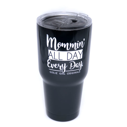 TB2468 Mommin' All Day Stainless Steel Tumbler