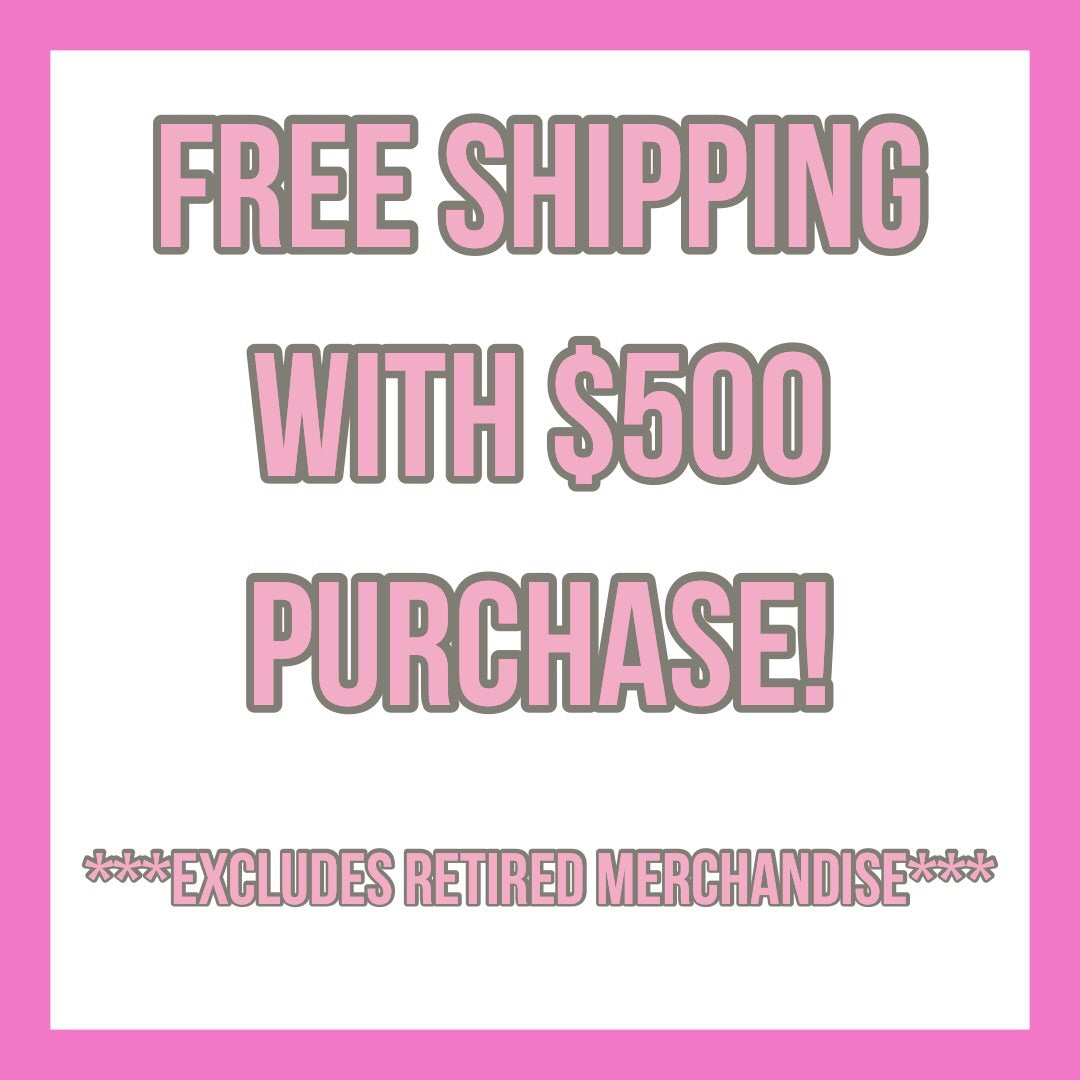 ***FREE SHIPPING EXCLUDED FROM RETIRED MERCHANDISE***