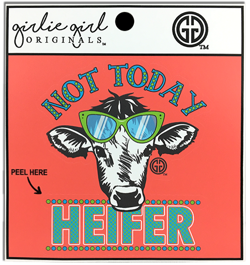 Not Today Heifer Decal/Sticker