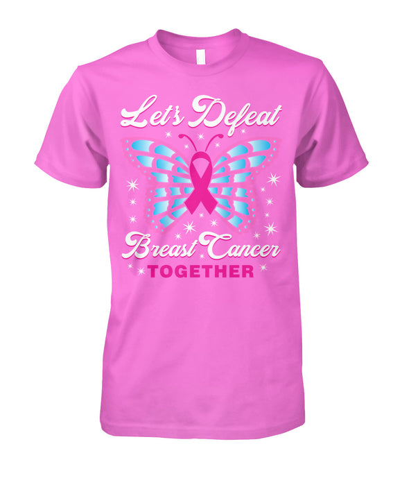 Lets Defeat Breast Cancer Together Shirts and Long Sleeves